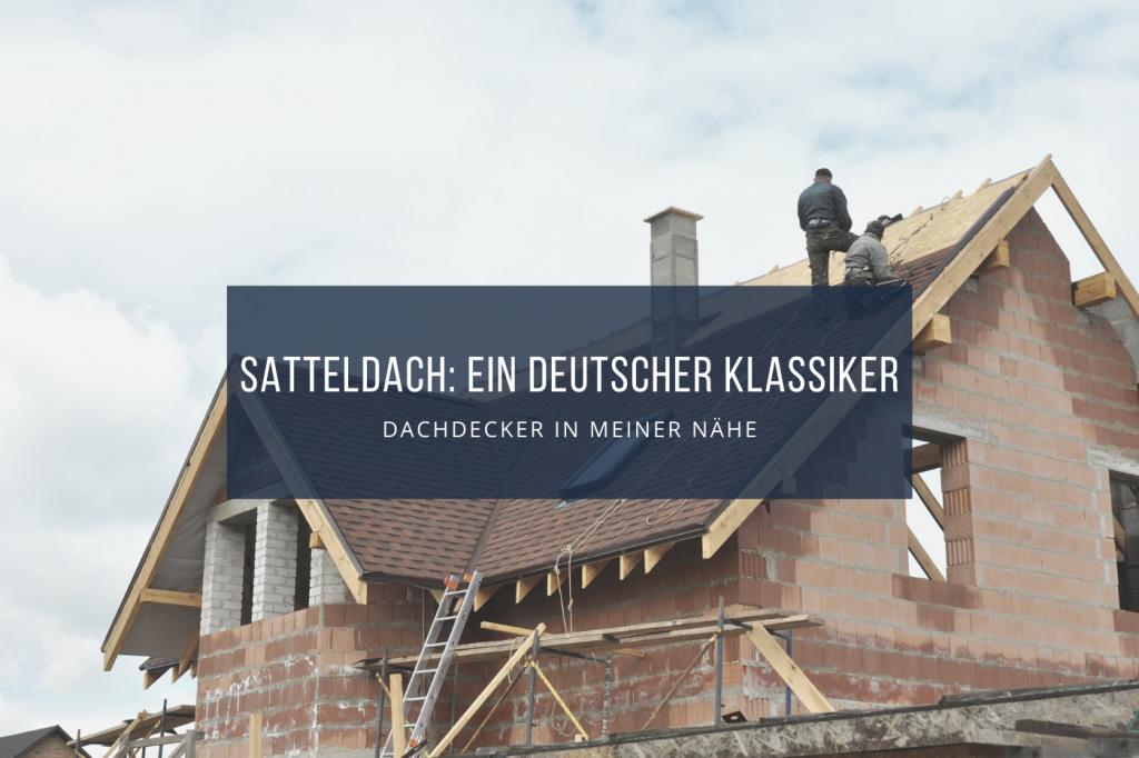 Satteldach modern Aufbau